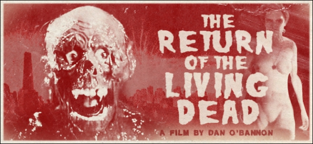 Editors-Pick-Return-Of-The-Living-Dead1
